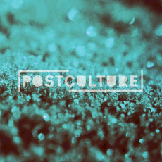 Postculture mp3 Album by Postculture