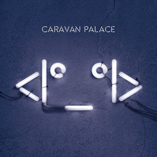 <|°_°|> mp3 Album by Caravan Palace