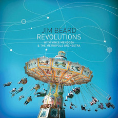 Revolutions mp3 Album by Jim Beard, Vince Mendoza, The Metropole Orchestra