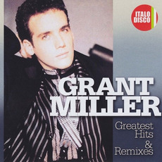 Greatest Hits & Remixes mp3 Artist Compilation by Grant Miller