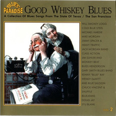 Good Whiskey Blues, Vol.2 mp3 Compilation by Various Artists