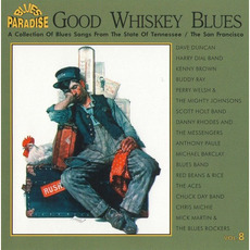 Good Whiskey Blues, Vol.8 mp3 Compilation by Various Artists