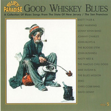 Good Whiskey Blues, Vol.5 mp3 Compilation by Various Artists