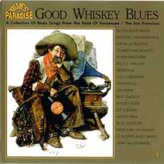 Good Whiskey Blues, Vol.1 mp3 Compilation by Various Artists