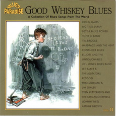 Good Whiskey Blues, Vol.11 mp3 Compilation by Various Artists