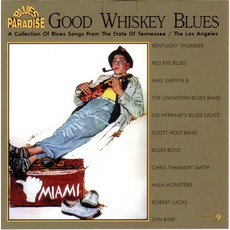 Good Whiskey Blues, Vol.9 mp3 Compilation by Various Artists