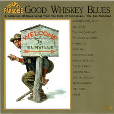 Good Whiskey Blues, Vol.3 mp3 Compilation by Various Artists