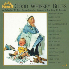 Good Whiskey Blues, Vol.7 mp3 Compilation by Various Artists