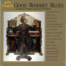 Good Whiskey Blues, Vol.12 mp3 Compilation by Various Artists