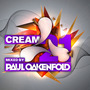 Cream 21: Mixed by Paul Oakenfold