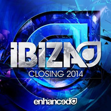 Enhanced Music: Ibiza Closing 2014 mp3 Compilation by Various Artists
