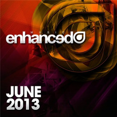 Enhanced Music: June 2013 mp3 Compilation by Various Artists