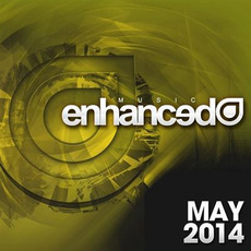 Enhanced Music: May 2014 mp3 Compilation by Various Artists