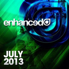 Enhanced Music: July 2013 mp3 Compilation by Various Artists