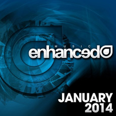 Enhanced Music: January 2014 mp3 Compilation by Various Artists