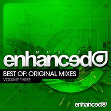 Enhanced Music Best Of: Original Mixes, Volume Three mp3 Compilation by Various Artists