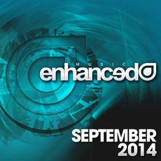 Enhanced Music: September 2014 mp3 Compilation by Various Artists