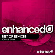 Enhanced Music Best Of: Remixes, Volume Three mp3 Compilation by Various Artists