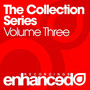 The Enhanced Collection Series, Volume Three