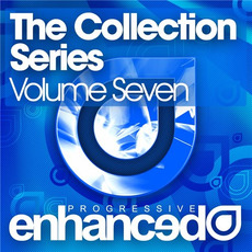 Enhanced Progressive: The Collection Series, Volume Seven mp3 Compilation by Various Artists