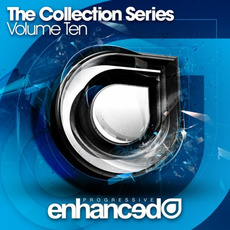 Enhanced Progressive: The Collection Series, Volume Ten by Various Artists