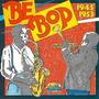 Be Bop: 1945-1953