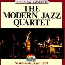 Immortal Concerts: Scandinavia, April 1960 by The Modern Jazz Quartet