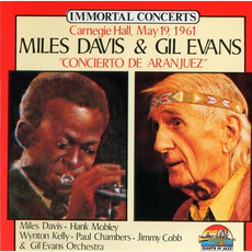 "Immortal Concerts: ""Concierto De Aranjuez"" Carnegie Hall, May 19, 1961 mp3 Live by Miles Davis & Gil Evans"