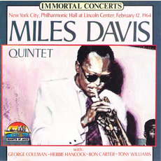 Immortal Concerts: New York City Philharmonic Hall at Lincoln Center, February 12, 1964 (Re-Issue) by Miles Davis