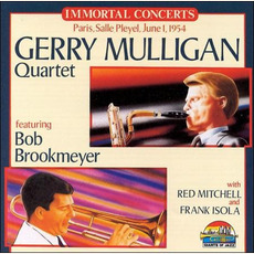 Immortal Concerts: Paris, Salle Pleyel, June 1, 1954 by Gerry Mulligan Quartet
