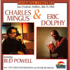 Immortal Concerts: Jazz Festival, Antibes, July 13, 1960 mp3 Live by Charles Mingus