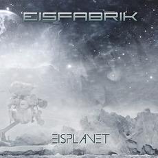 Eisplanet mp3 Album by Eisfabrik