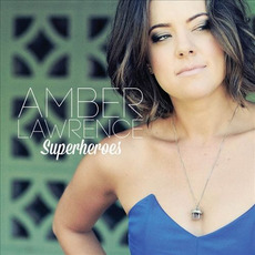 Superheroes mp3 Album by Amber Lawrence