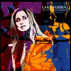 Ma vie dans la tienne mp3 Album by Lara Fabian