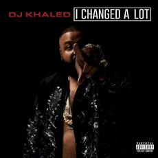 I Changed a Lot (Deluxe Edition) mp3 Album by DJ Khaled