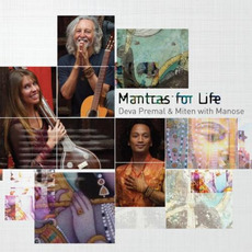 Mantras for Life mp3 Album by Deva Premal & Miten With Manose