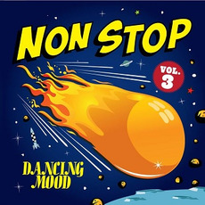 Non Stop, Volumen 3 mp3 Album by Dancing Mood