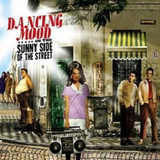On the Sunny Side of the Street mp3 Album by Dancing Mood