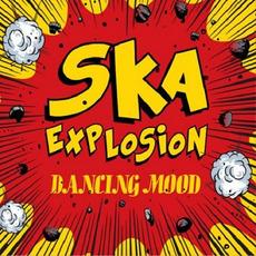 Ska Explosion mp3 Album by Dancing Mood