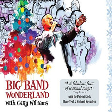 Big Band Wonderland mp3 Album by Gary Williams