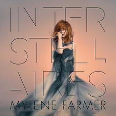 Interstellaires mp3 Album by Mylène Farmer