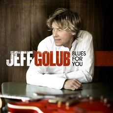 Blues for You mp3 Album by Jeff Golub