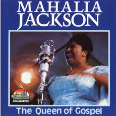 The Queen of Gospel mp3 Artist Compilation by Mahalia Jackson