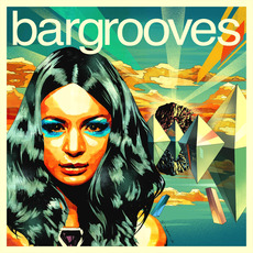 Bargrooves Ibiza 2014 by Various Artists
