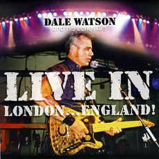 Live in London... England! mp3 Live by Dale Watson