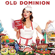 Meat and Candy mp3 Album by Old Dominion