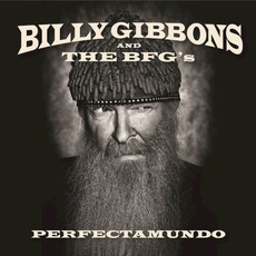 Perfectamundo mp3 Album by Billy Gibbons and The BFG's