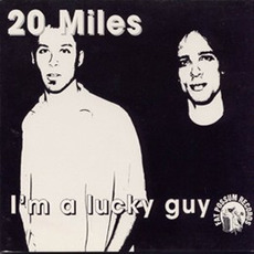 I'm a Lucky Guy mp3 Album by 20 Miles