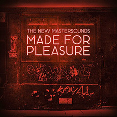 Made For Pleasure mp3 Album by The New Mastersounds
