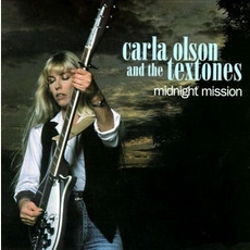 Midnight Mission (Remastered) mp3 Album by Carla Olson & The Textones